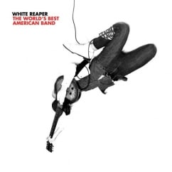 White Reaper: The World's Best American Band